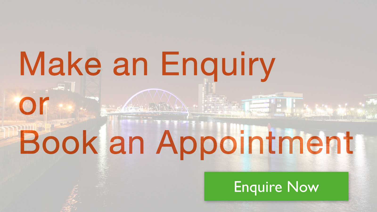 Make Enquiry or Book Appointment